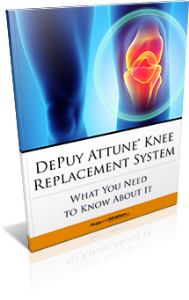 DePuy Attune® Knee Replacement System: What You Need to Know