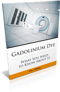 Important Information for You If You've Been Hurt by Gadolinium Dye