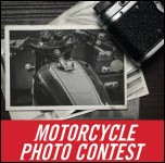 Show Us Your Bike! <span>Motorcycle Photo Contest</span>