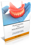 Poisoning and Neuropathy: The Hidden Risks of Denture Cream